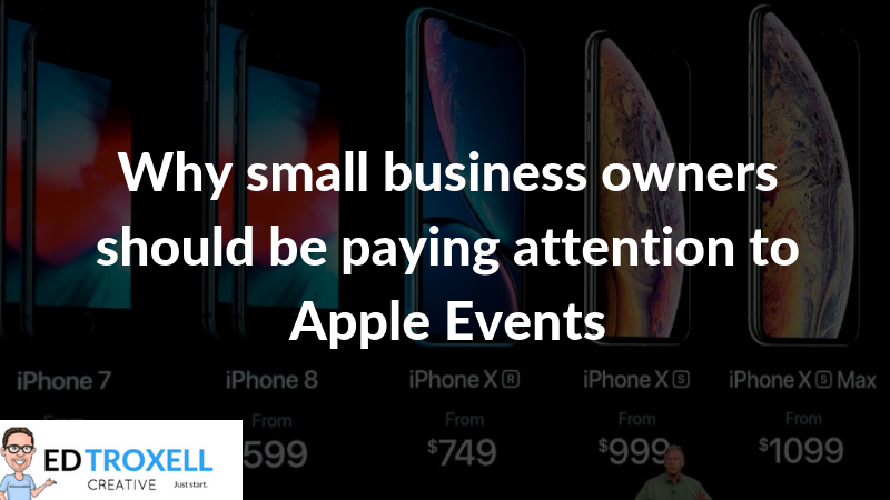 Why small business owners should be paying attention to Apple events