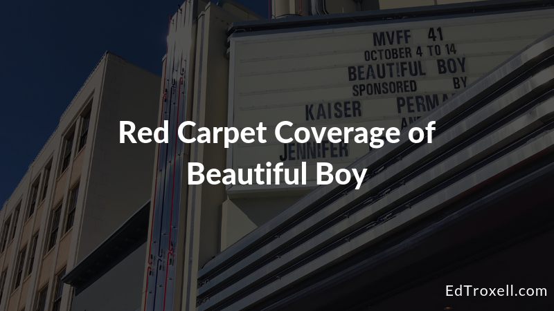 Red Carpet Coverage of Beautiful Boy at the Mill Valley Film Festival