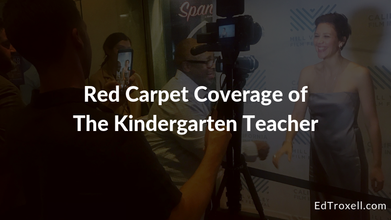 Red Carpet Coverage of The Kindergarten Teacher