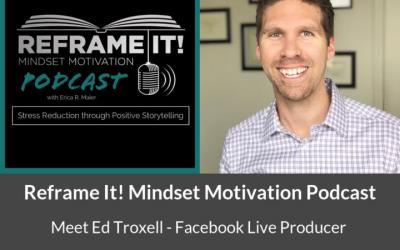 Reframe It! Mindset Motivation Podcast