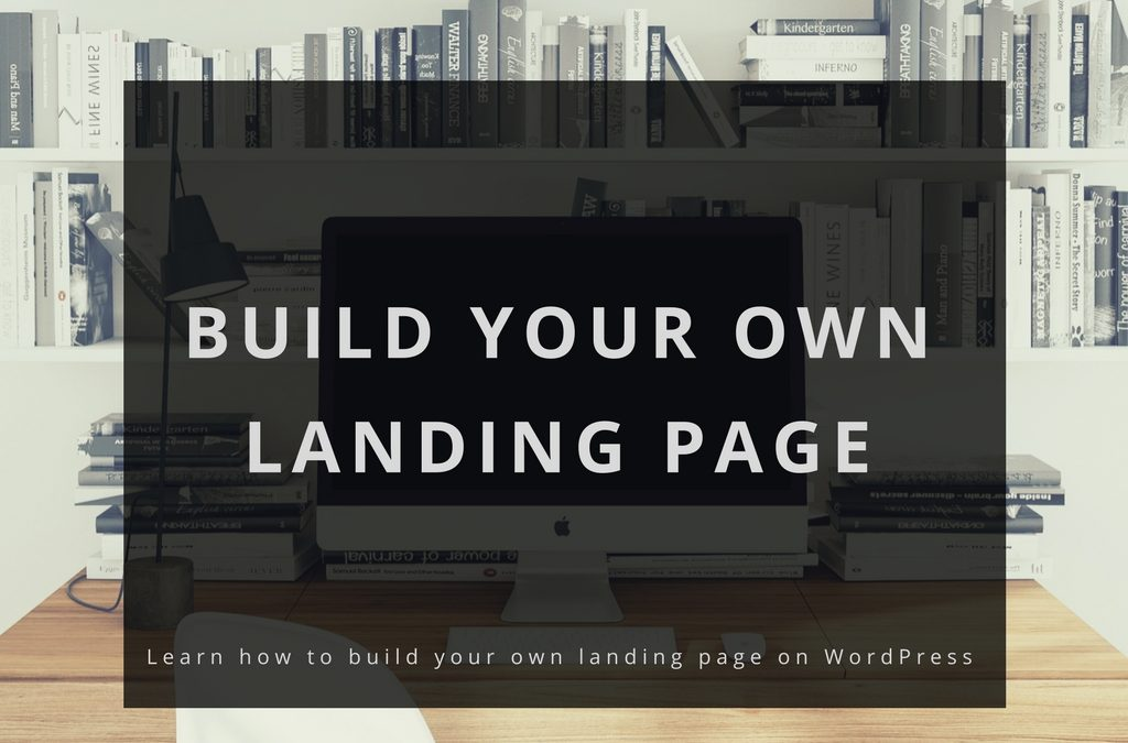 Build your own landing page on WordPress