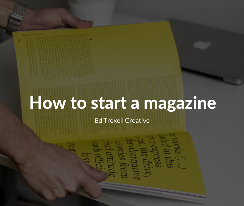 How to start your own magazine